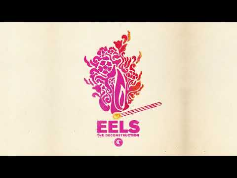 EELS - The Deconstruction - title track (AUDIO)