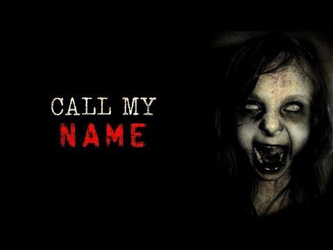 """Call My Name"" Creepypasta"