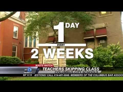 WASTE WATCH: Study Finds Columbus Teachers Skipping Class