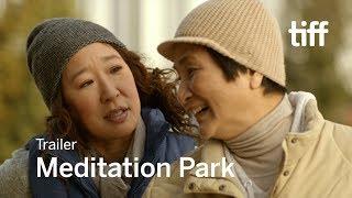 MEDITATION PARK Trailer | TIFF 2017