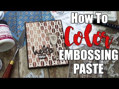 DIY How to Color Embossing Paste | Mixed Media Cards