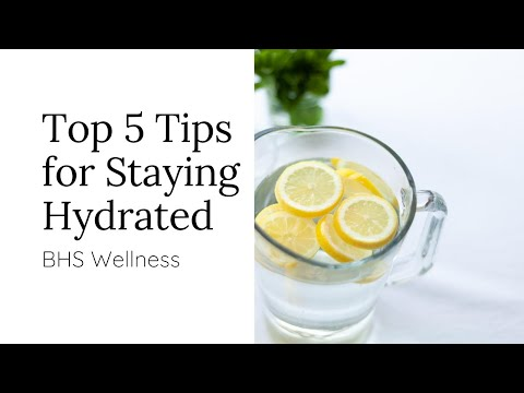 Top 5 Tips to Stay Hydrated