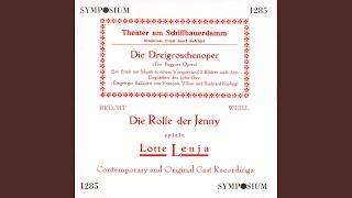 Die Dreigroschenoper (The Threepenny Opera) : Act II: Ballade vom angenehmen Leben (Ballade of...