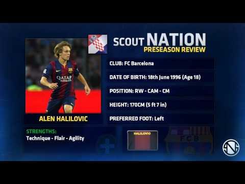 ALEN HALILOVIĆ( 18 anos)  Goals Skills Passes Barcelona    2014/2015 Pré-Época ODN