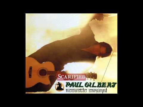 Paul Gilbert - Scarified  Acoustic