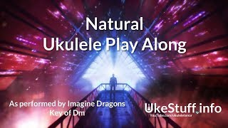 Natural Ukulele Play Along (In Dm)
