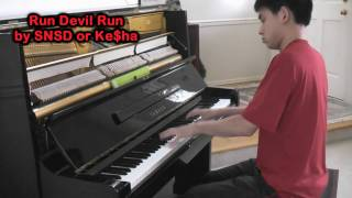 SNSD - Run Devil Run (Piano Cover by Will Ting) Music Video Kesha Run Devil Run