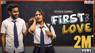 First Love || School Diaries EP 1 || Dhethadi || Tamada Media