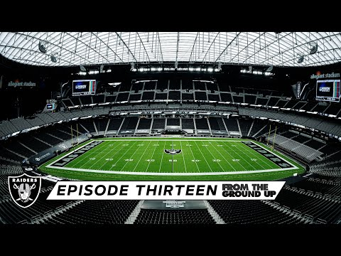 From The Ground Up: Things You Wouldn't Think Of (Ep. 13) | Allegiant Stadium | Las Vegas Raiders