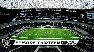 From The Ground Up: Things You Wouldn't Think Of (Ep. 13) | Allegiant Stadium