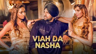 Neeru Mehta | Viah Da Nasha: Noddy Singh, Shilpa Surroch (Full Song) | Latest Punjabi Songs 2017