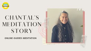 Chantal's Meditation Story- After my first session, It was just unbelievable.