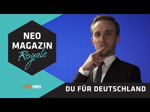 du-für-deutschland.de | NEO MAGAZIN ROYALE mit Jan Böhmermann - ZDFneo