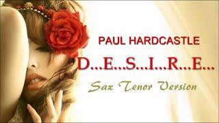 Paul Hardcastle - Desire [Sax Tenor Version]