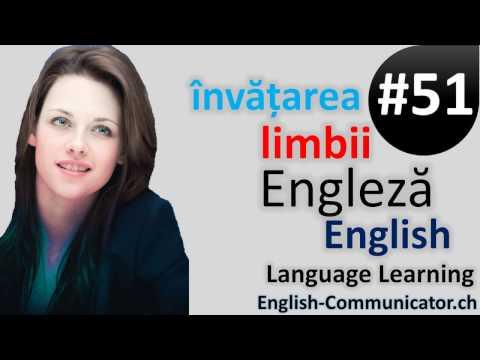 #51 Limba Engleza Curs English Română Romanian Breaza Dolhasca Lăpuș Oradea Segarcea Vânju