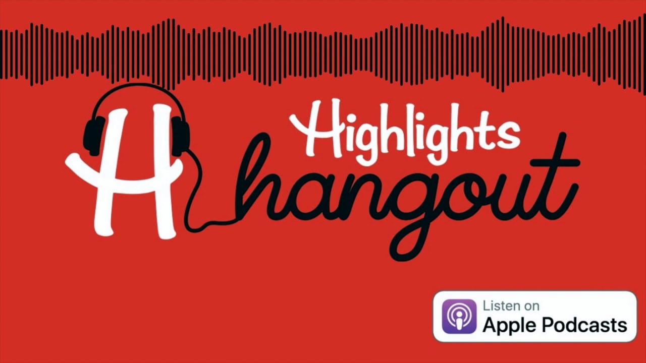Highlights Hangout: Podcast Promo