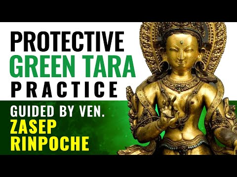 Green Tara Practice w Mantra guided by H.E. Zasep Rinpoche