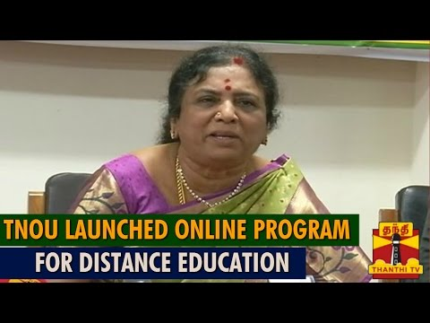 Tamil Nadu Open University Launched Online Programme For Distance Education - Thanthi TV