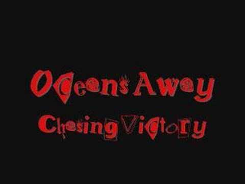Oceans Away-Chasing Victory