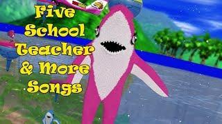 Five School Teacher & More Songs | Kids Songs | Nursery  Rhymes | Baby Songs | Children Songs