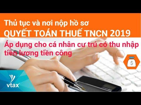 HD Thủ tục và Nơi nộp Hồ sơ Quyết toán Thuế TNCN 2018 – 2019 | Mới nhất | Vtax Corp