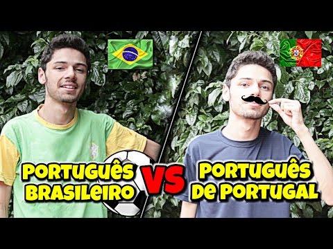 PORTUGUÊS DO BRASIL VS PORTUGUÊS DE PORTUGAL