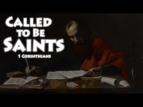 Called to Be Saints [2nd Sunday OT, Paul]