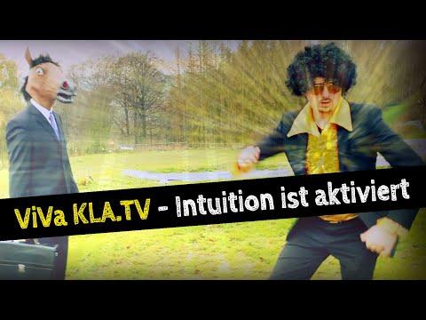 ♫ ViVa Kla.TV – Intuition ist aktiviert ♫ [kla.tv-Hits]   03.03.2021   www.kla.tv/18239