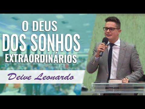 Deive Leonardo - O Deus dos sonhos extraordinários