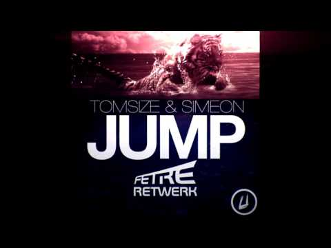 Tomsize & Simeon - Jump (Fetre Retwerk)