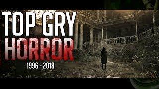 TOP HORROR GRY 1996-2018 | Gierki na Halloween 2018