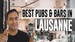 Best Bars Pubs & hangout places in Lausanne, Switzerland