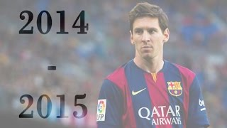 Lionel Messi - Skills & Goals | Season Review 2014/15 HD
