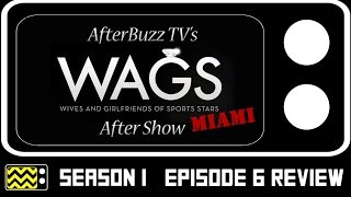 Wags Miami Season 1 Episode 6 Review w/ Darnell Nicole | AfterBuzz TV