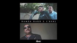 HAMZA HARD ft LBENJ - JOUJ TER9AN جوج طرقان PROD BY : NAJI RAZZY (Official Music Video)