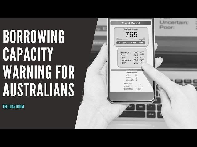 Borrowing Capacity - WARNING - Most Australians Get It Wrong!