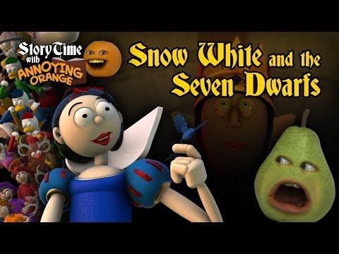 Annoying Orange - Storytime #4: Snow White And The 7 Dwarfs