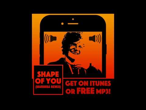 Ed Sheeran Shape Of You Iphone Marimba Ringtone Free  Download