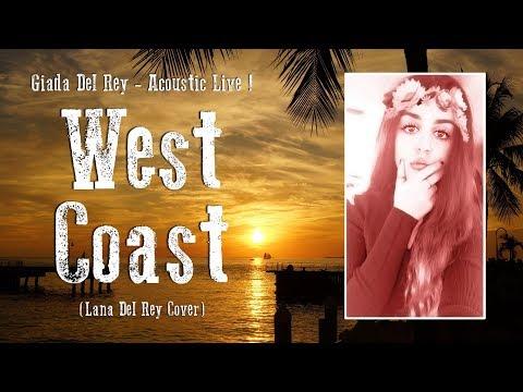 West Coast - live acoustic (Lana Del Rey cover)