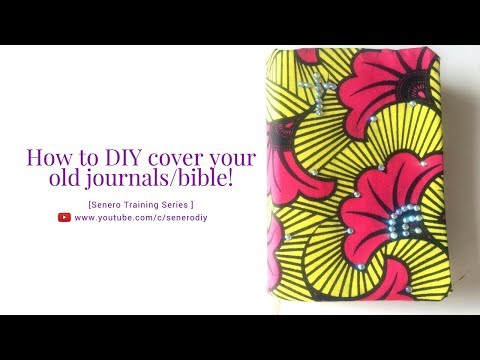 How To Make A DIY Bible Cover/ How to Cover your Old Journals (simple steps)