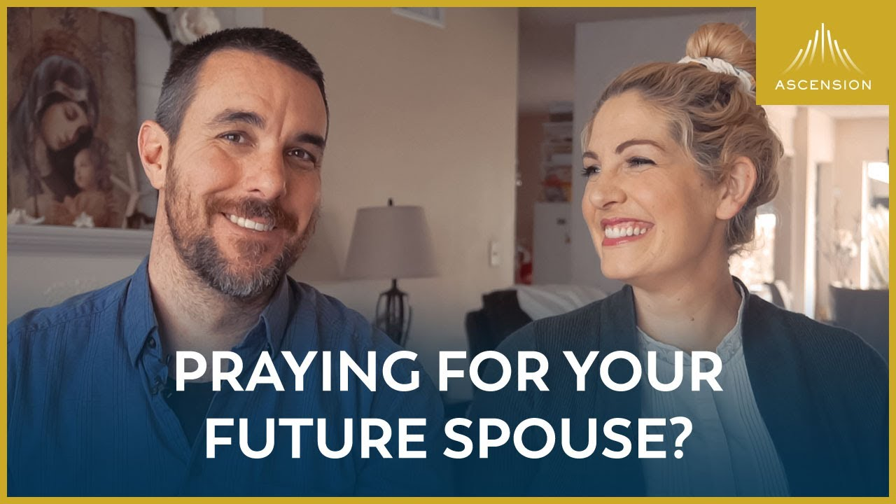 How to Pray for Your Future Spouse