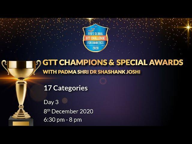 Day-3  8th Dec 2020  GTT Champions & Special Category Awards...