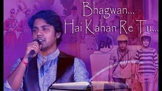 Bhagwan Hai Kaha Re Tu- HD VIDEO SONG | Sonu Nigam | Live Cover by Nag Prasad |Best Bollywood Song