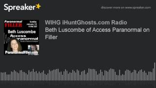 Beth Luscombe of Access Paranormal on Filler