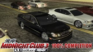 Midnight Club 3: DUB Edition REMIX 100% Completion