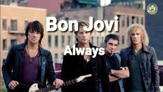 Download Always - Bonjovi (cover) || Lirik & Terjemahan