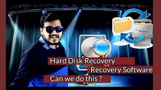 Hard Disk Recovery | Recovery Software | Can we do this ? | 9se12