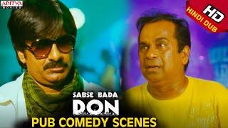Ravi Teja And Brahmanandam Pub Comedy Scenes In Sabse Bada Don Hindi  Movie