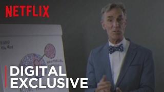 Hooked On Netflix?! Bill Nye Reveals The Truth | Netflix