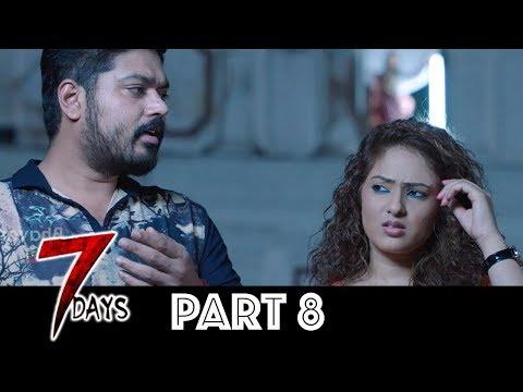 7 Days Telugu Full Movie Part 8 | Latest Telugu Movies | Shakthivel Vasu, Nikesha Patel, Angana Roy